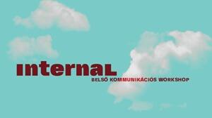 Internal - Belső kommunikációs workshop