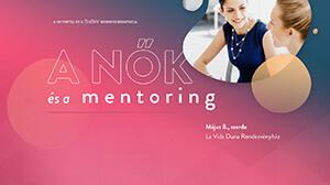 Nők és a Mentoring